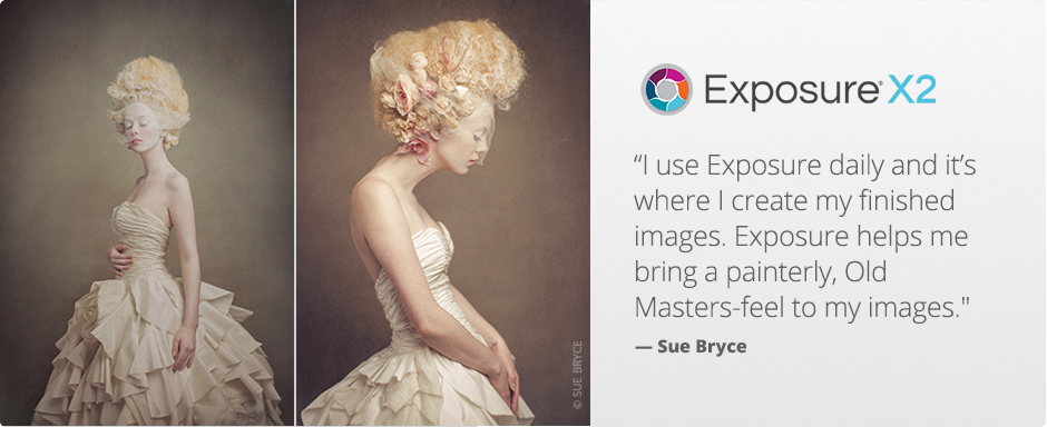 """I use Exposure daily and it's where I create my finished images. Exposure helps me bring a painterly, Old Masters-feel to my images."